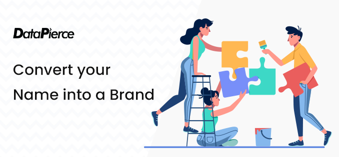 Convert your name into a brand